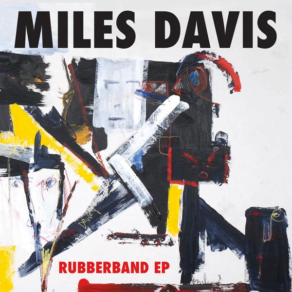 """Miles Davis - Rubberband - EP en 12"""", estreno de lanzamiento para Record Store Day, limitado a 2300 copias"""