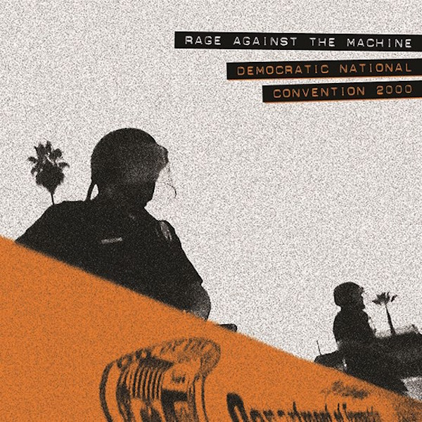Rage Against The Machine - Democratic National Convention 2000 - Primera vez en vinilo, 180 gramos, limitado a 5000 copias.